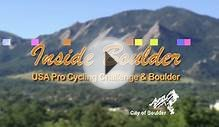 Inside Boulder- USA Pro Cycling Challenge and Boulder