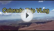 "VLOG: Colorado ""Colorado Springs, Pikes Peak & Denver """